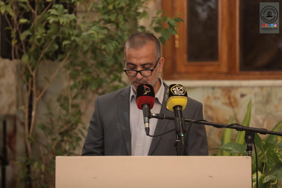 في كلمته خلال انطلاق المسابقة القرآنية الوطنية التاسعة للحفظ والتلاوة أمين مسجد الكوفة يدعو الى التمسك بالقرآن الكريم